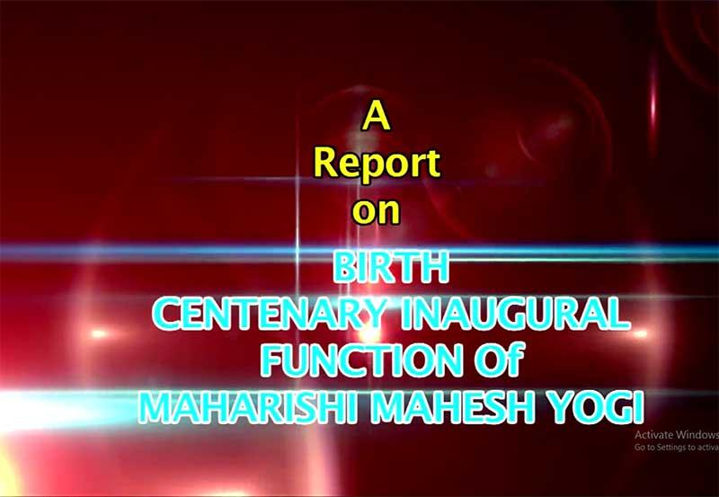 Maharishi Birth Centenary Year Celebration-Inaugural Ceremony Delhi 2017 Part 1